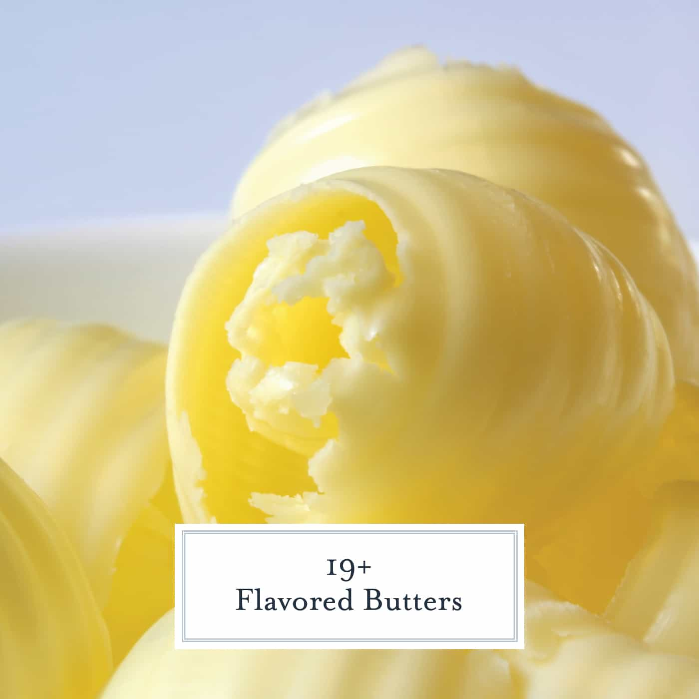 19+ Flavored Butters- Creating flavored butter adds sophistication to any meal. Skip the plain old butter and opt for a creative and unique compound butter. The perfect compound butter for steak, baked potatoes and more! #compoundbutter #flavoredbutter www.savoryexperiments.com