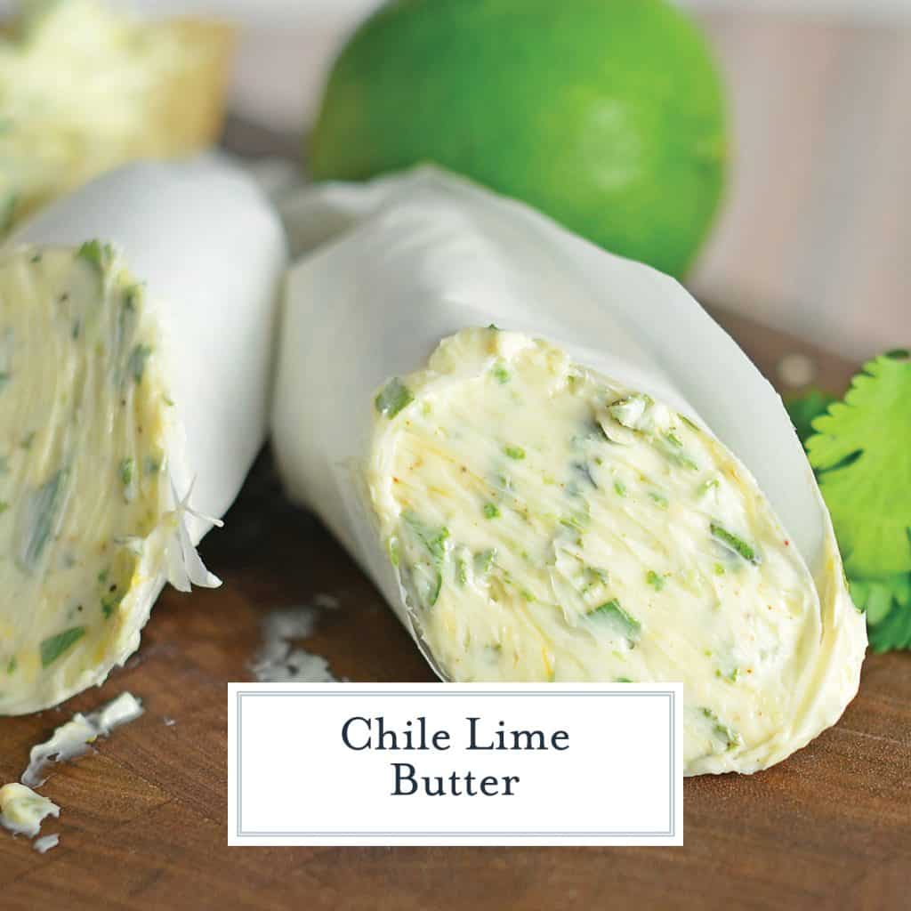 Chile Lime Butter is a flavored butter using cilantro, lime and chile powder. Perfect for spicing up a Mexican meal, baked potato or sauteed vegetables. #flavoredbutter #limebutter www.savoryexperiments.com