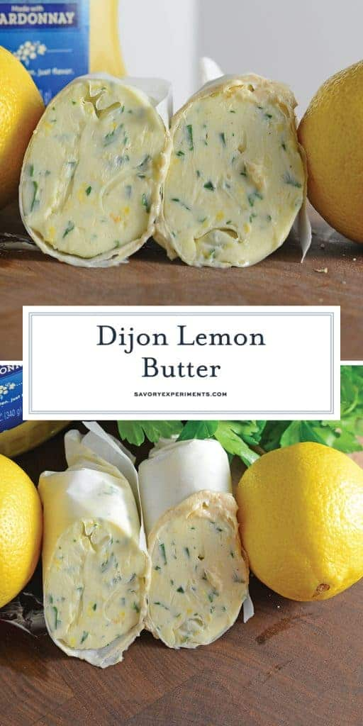 Dijon Lemon Butter is a compound butter recipe that can easily be transformed into a Dijon Lemon Butter sauce and served on chicken, salmon and more! #lemonbuttersauce #compoundbutter www.savoryexperiments.com