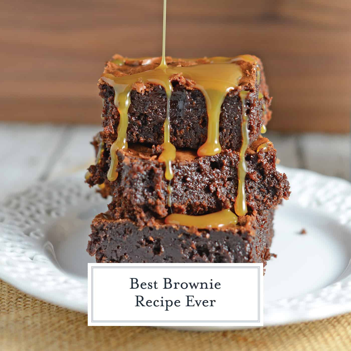 The Best Brownie Recipe ever makes basic fudgy brownies from scratch. Add caramel and salt for sweet and salty brownie goodness. #browniesfromscratch #bestbrownierecipe www.savoryexperiments.com