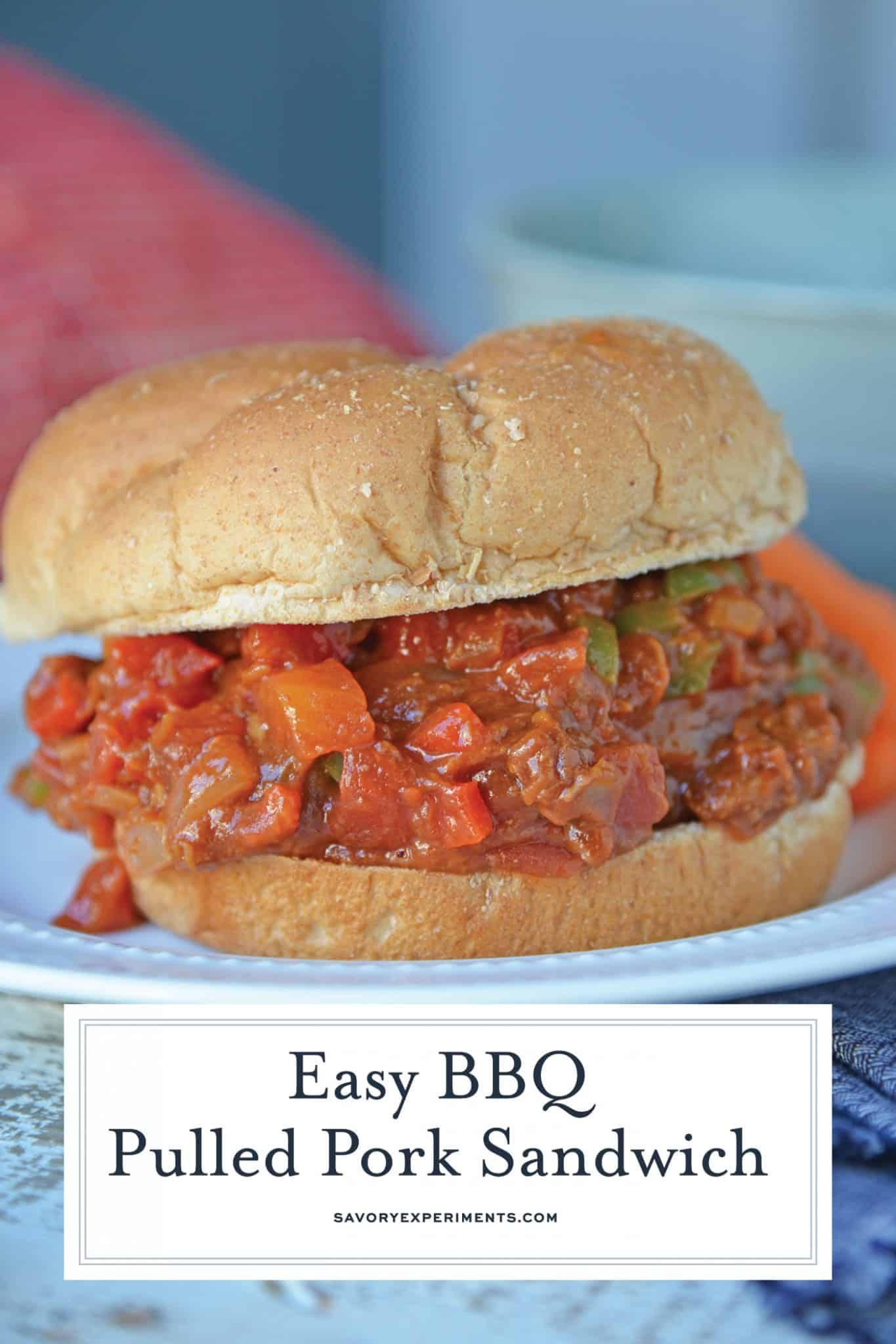 This semi-homemade Pulled Pork Sandwich is a quick and easy kid friendly option! It's an easy pulled pork recipe that will be ready in just 15 minutes! #pulledporksandwich #semihomemade #easypulledporkrecipe www.savoryexperiments.com