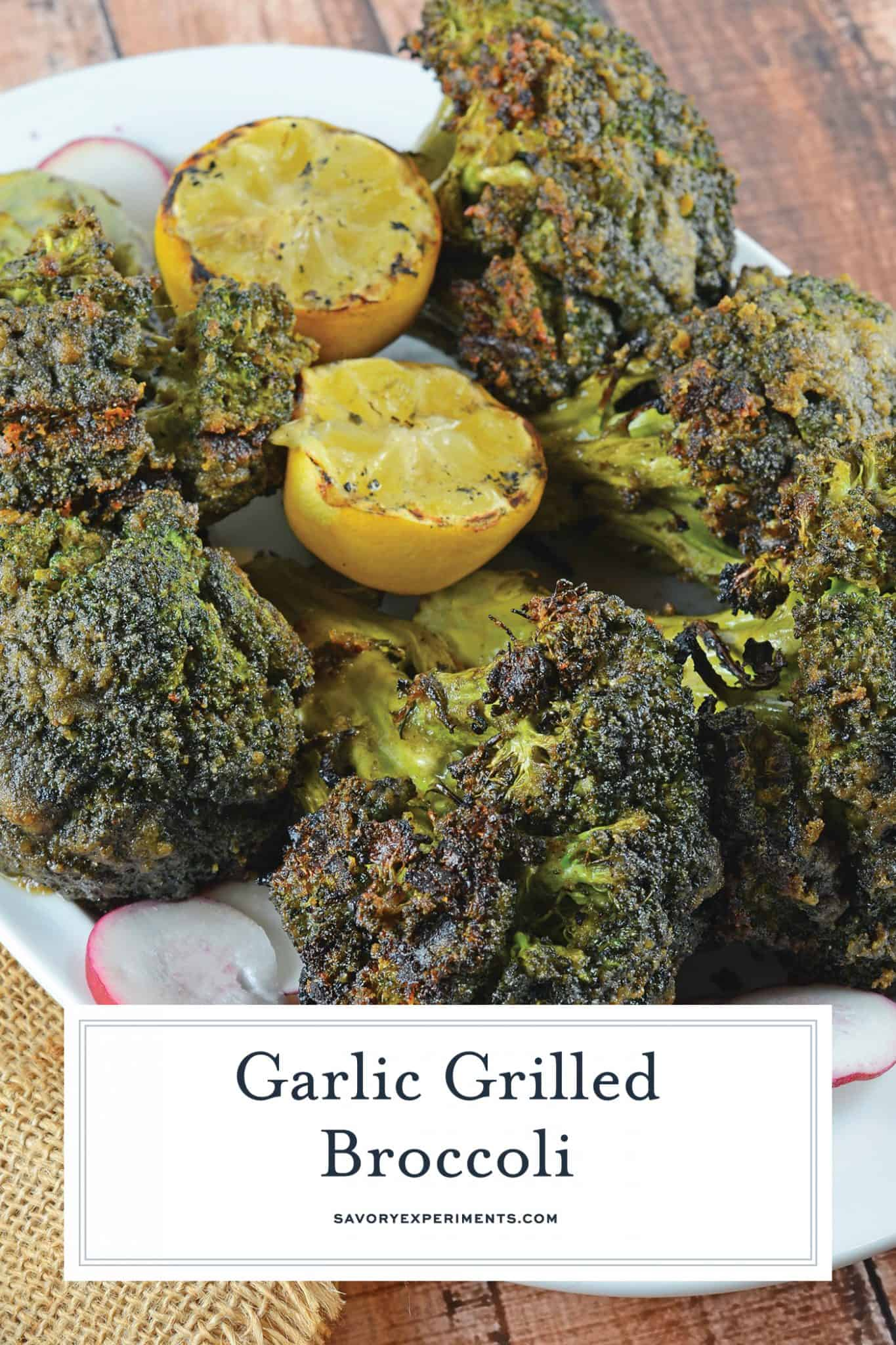 Garlic Grilled Broccoli is an excellent side dish for grilled meals! It is marinated in a garlic and spice mix and then charred on the grill for great flavor! #grilledbroccoli #howtogrillbroccoli #broccolirecipe www.savoryexperiments.com