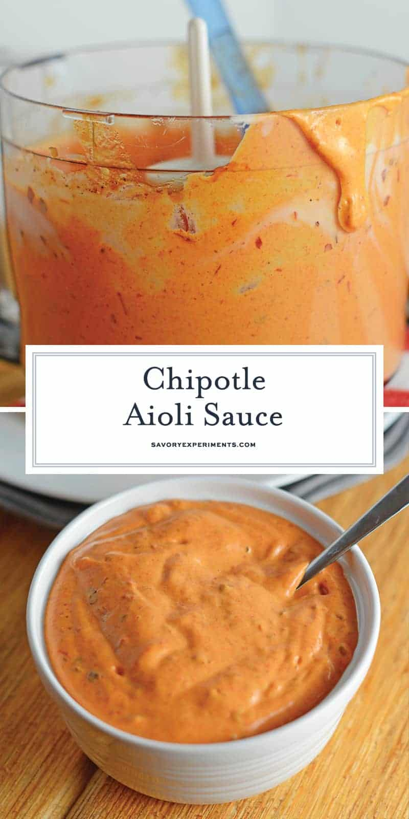 Creamy Chipotle Aioli is a quick and zesty sauce perfect for dipping or spreading on sandwiches. An easy sauce perfect for any meal! #aiolirecipe #chipotleaioli www.savoryexperiments.com