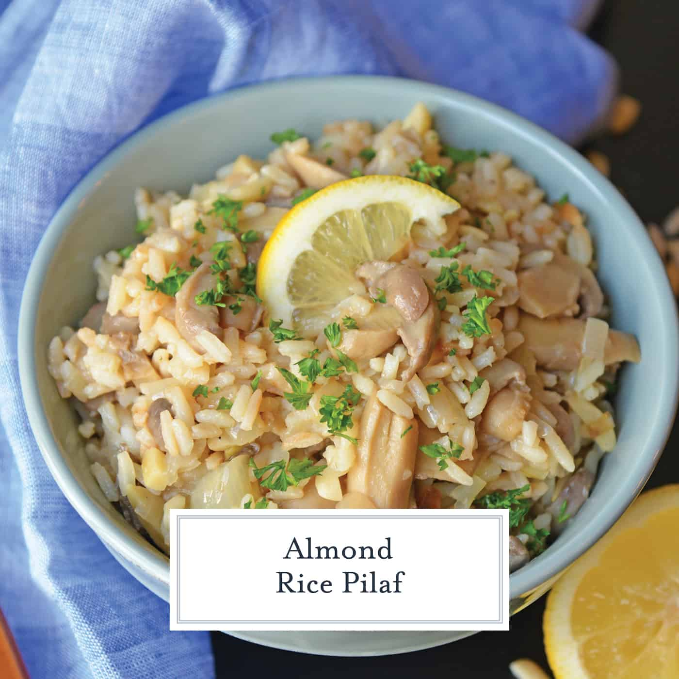Almond Rice Pilaf is an easy side dish made with crunchy almonds, mushrooms and savory chicken broth and lemon juice to give it loads of flavor! An easy rice recipe the whole family will love. #ricepilafrecipe #easysidedish www.savoryexperiments.com
