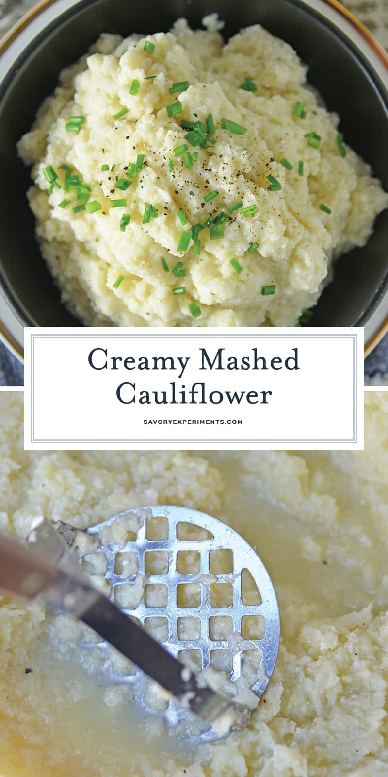 Mashed Cauliflower is a healthier alternative to mashed potatoes, with fewer carbs! This Mashed Cauliflower recipe is perfectly smooth and creamy! #mashedcauliflower #cauliflowermashedpotatoes www.savoryexperiments.com