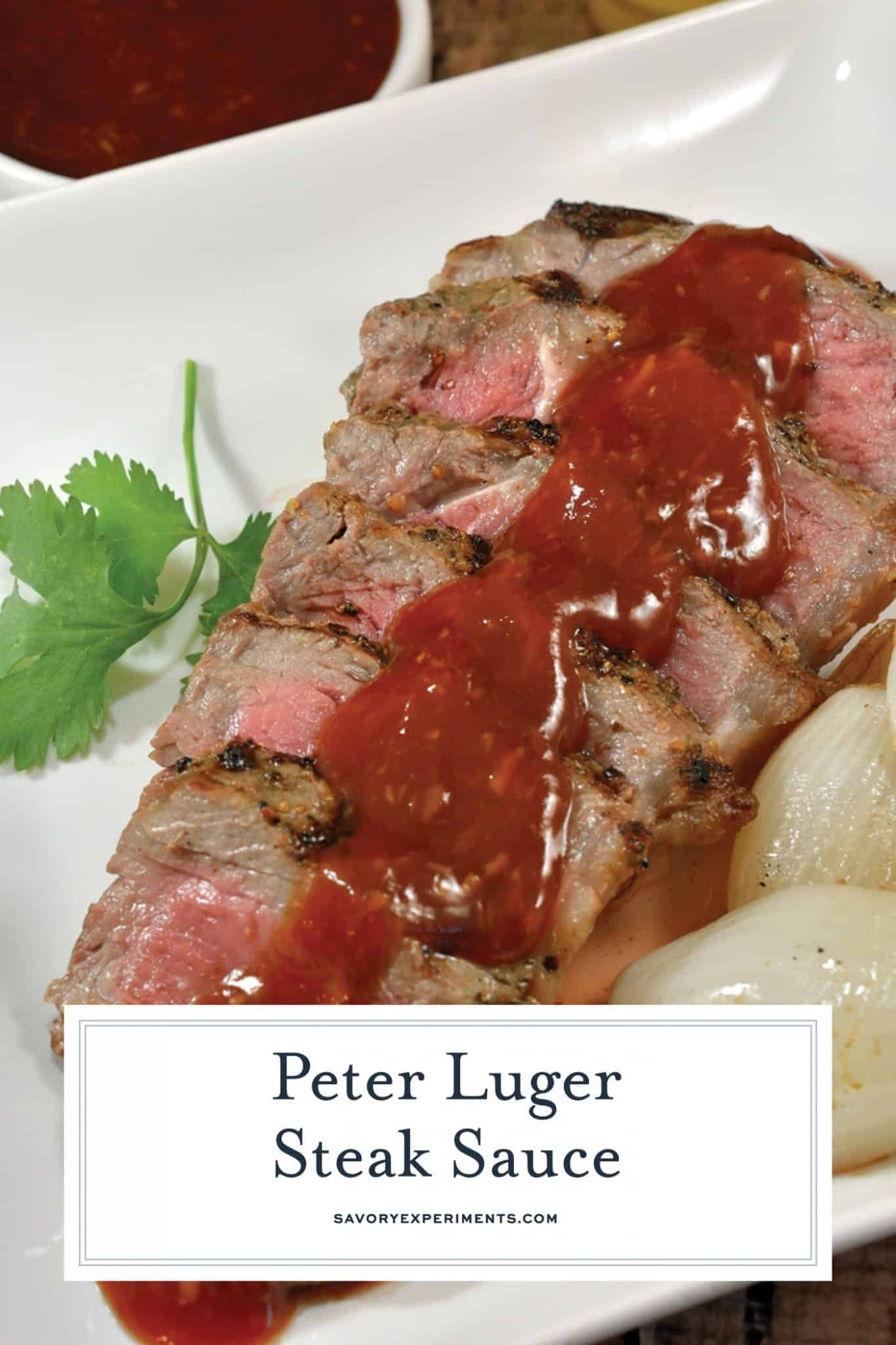 The best homemade steak sauce is my Copycat Peter Luger Steak Sauce! Sweet and spicy, rich and decadent, it complements even the best piece of meat and even chicken!#homemadesteaksauce #steaksauce www.savoryexperiments.com