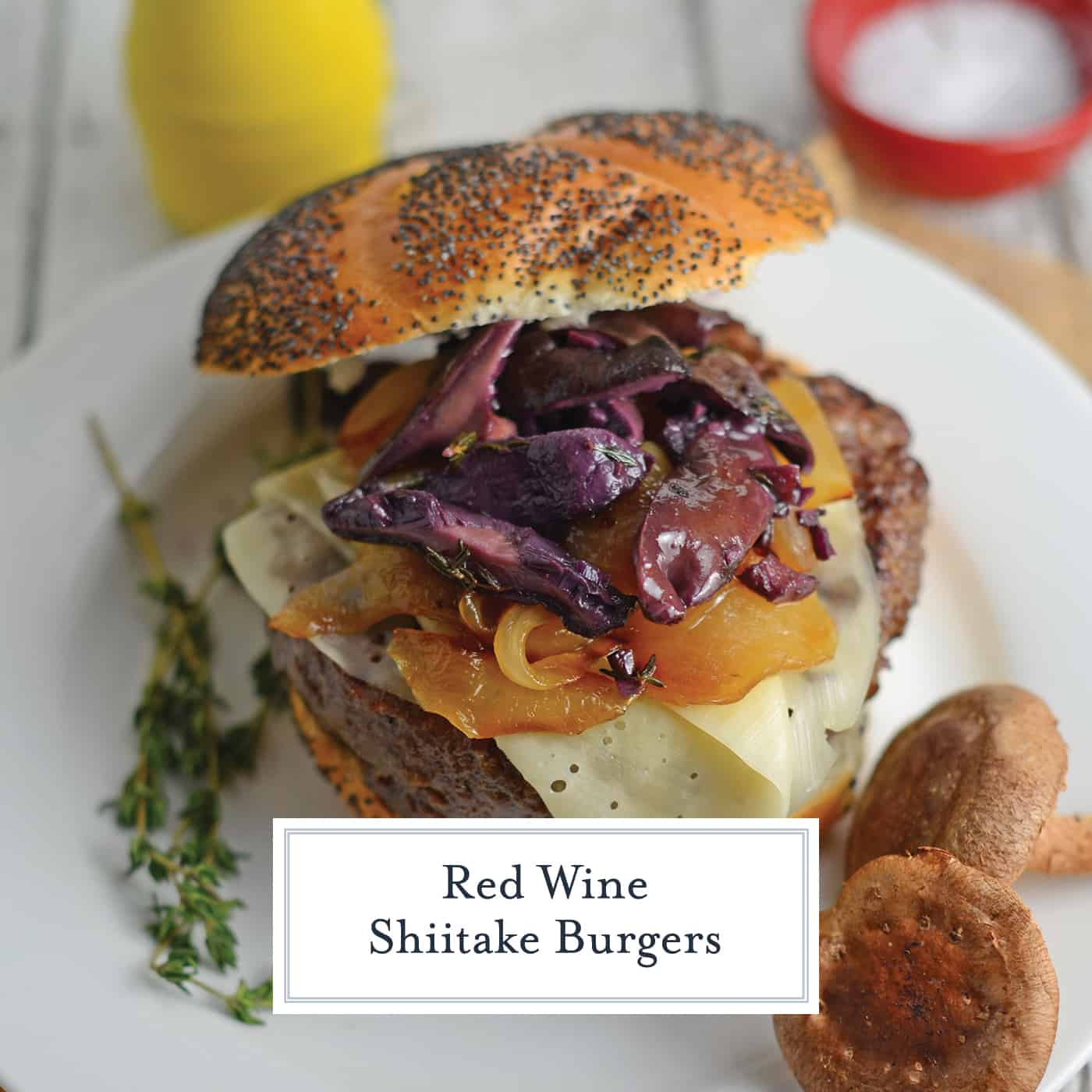 This Red Wine Shiitake Hamburger takes your typical burger recipes and turns it into so much more! The perfect artisan hamburger to enjoy at home! #burgerrecipes #recipeswithhamburgermeat www.savoryexperiments.com