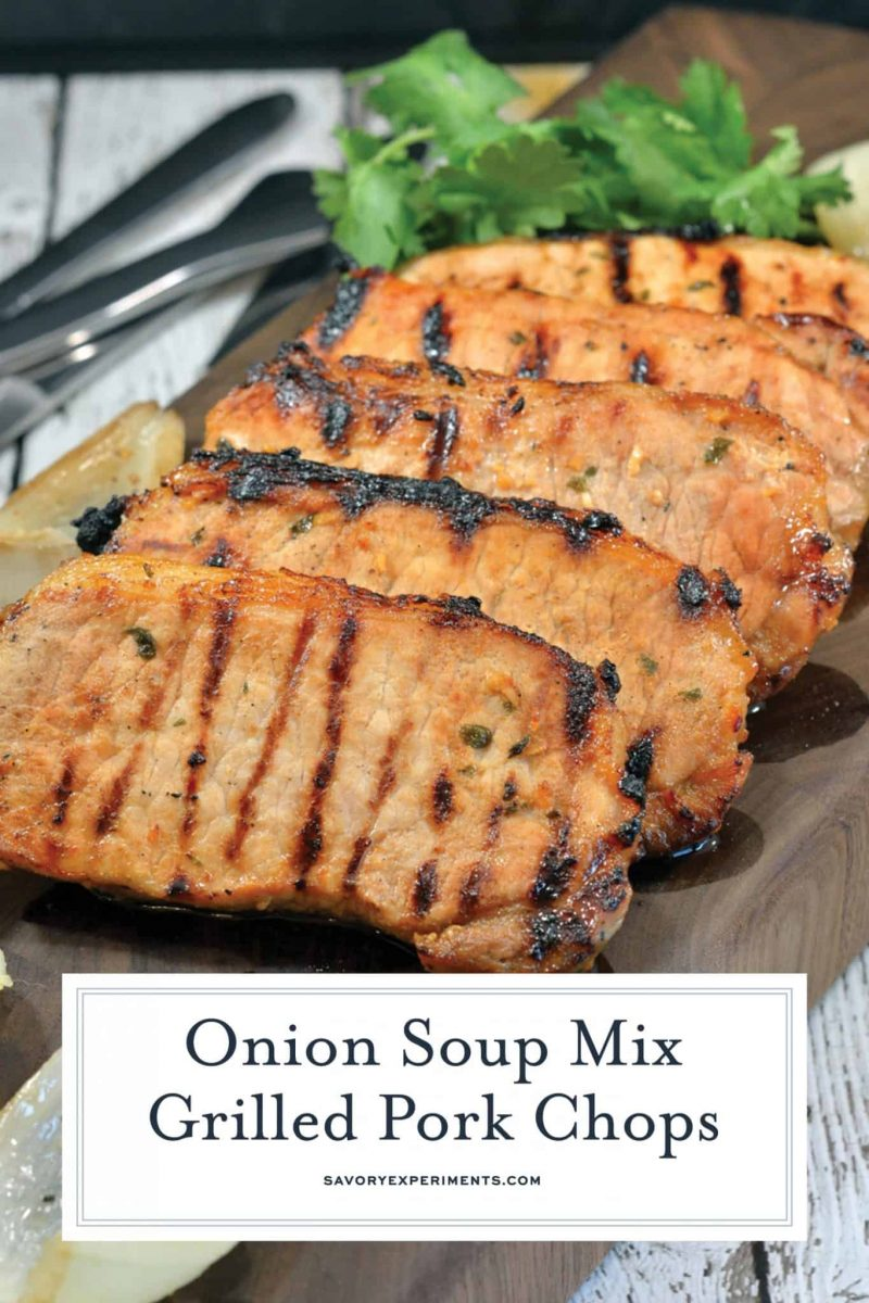 Onion Soup Mix Grilled Pork Chops is a easy pork chop recipe. Its wonderful when you can find a recipe that doesn't take too much time out of your day. #grilledporkchops #easyporkchoprecipes #grillingporkchops www.savoryexperiments.com