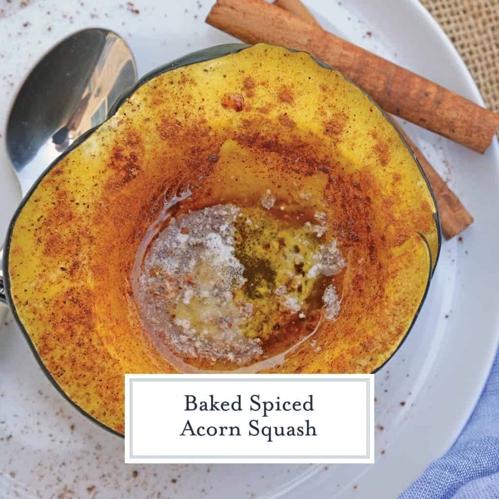 Baked Acorn Squash is baked to soft perfection with butter, maple syrup and spices. A easy but scrumptious way to cook the perfect Acorn Squash. #howtobakeacornsquash #howtocutacornsquash #roastedacornsquashrecipe www.savoryexperiments.com