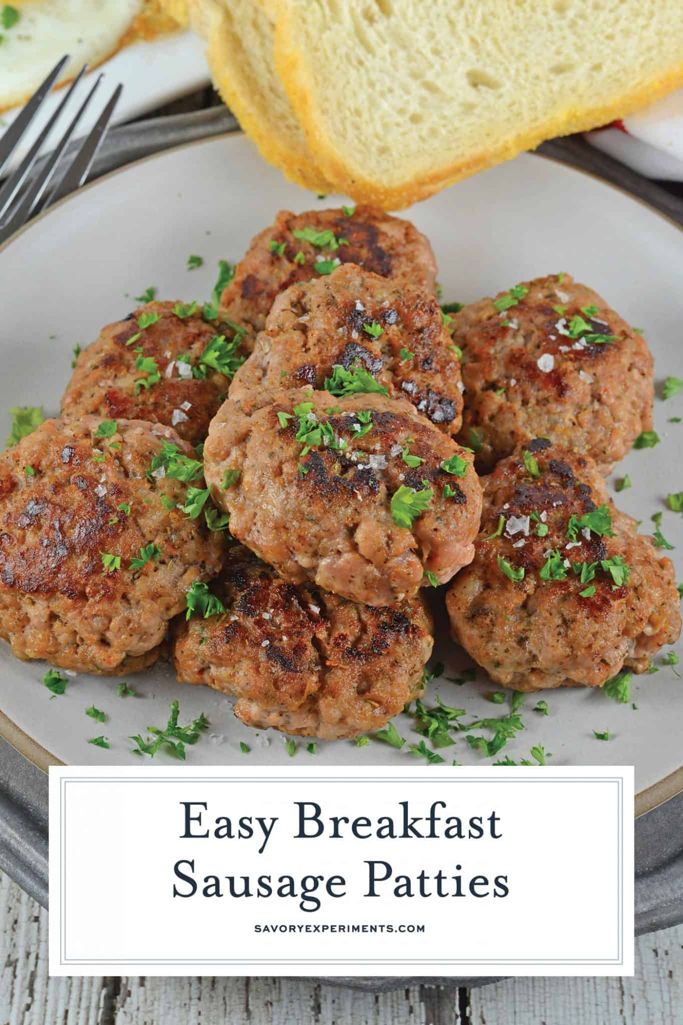 Homemade Breakfast Sausage is super easy using my proprietary blend of breakfast sausage seasoning. Add eggs and toast to complete your delicious breakfast. #breakfastsausagerecipe #breakfastsausageseasoning #homemadebreakfastsausage www.savoryexperiments.com