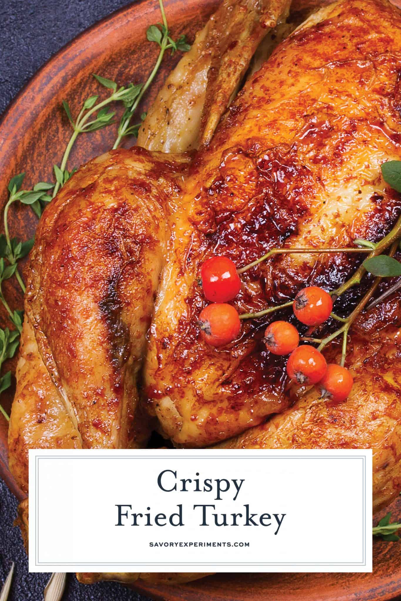 Have you ever wondered how to fry a turkey? Here are easy step-by-step instructions that can be used with any fried turkey recipe.#howtofryaturkey #friedturkeyrecipe www.savoryexperiments.com
