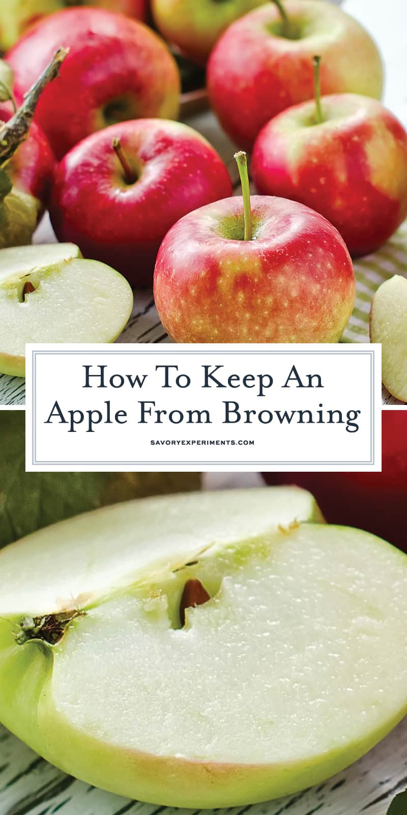 Three easy ways on how to keep apples from browning. You will already have all of the items in your kitchen pantry. Treated apples can be used in any apple recipe! #howtokeepapplesfrombrowning #applebrowning www.savoryexperiments.com