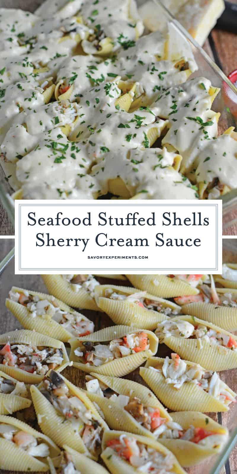 Seafood Stuffed Shells in a Sherry Cream Sauce is a dinner fit for a special occasion with buttery crab, tender shrimp and a mild cream sauce. #seafoodstuffedshells #stuffedshellsrecipe www.savoryexperiments.com