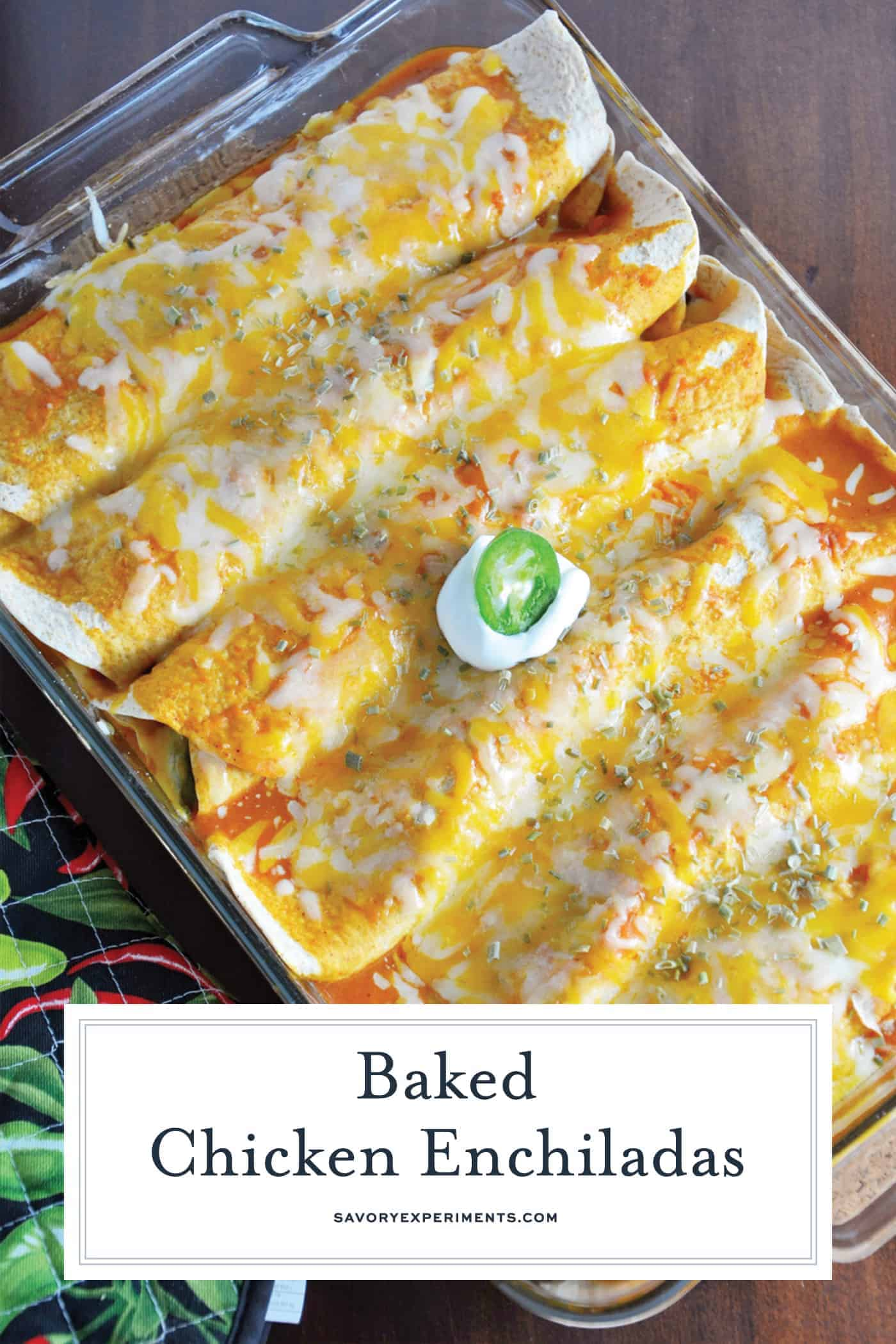 Baked Chicken Enchiladas in a Baking Dish