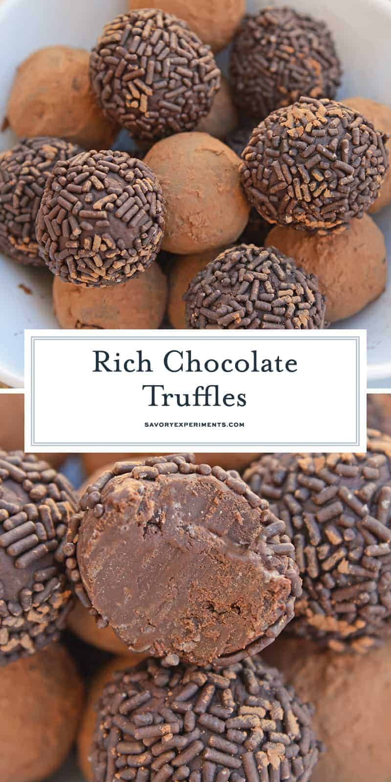 Easy Chocolate Truffles only use 4 ingredients, including sweetened condensed milk, to make a rich, decadent dessert. Roll them in chocolate sprinkles, powdered sugar or cocoa for the the finished touch!#chocolatetruffles #easytruffles www.savoryexperiments.com
