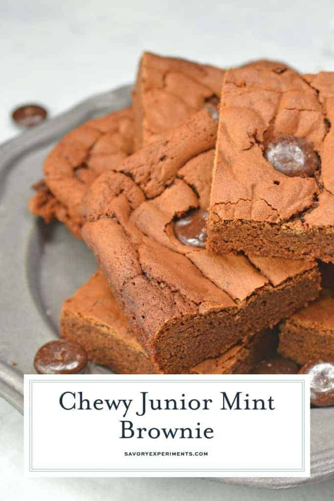 Junior Mint Brownies are homemade brownies blended with cool, creamy Junior Mints. This delicious chewy brownie recipe will satisfy any brownie cravings! #homemadebrownies #juniormints #cheweybrownierecipe www.savoryexperiments.com