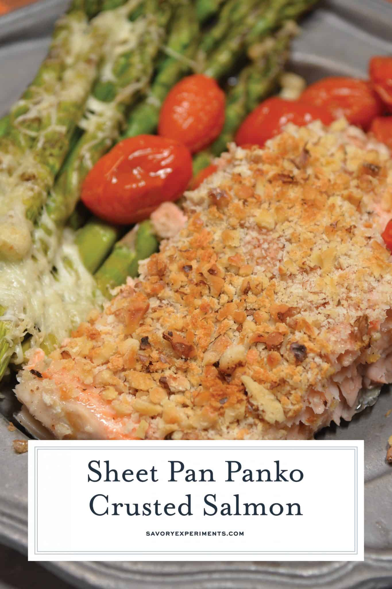 Panko Crusted Salmon is a fast, easy, and healthy weeknight meal! This recipe uses tomatoes, asparagus, and a crispy panko and walnut topping for your salmon! #crustedsalmon #sheetpandinners #salmonintheoven www.savoryexperiments.com