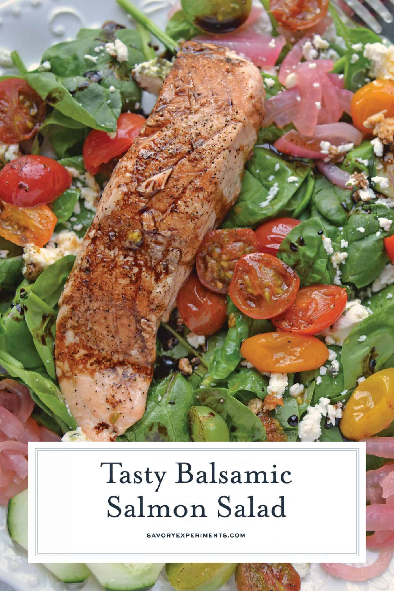 Balsamic Salmon Salad is an easy salad recipe that can be made for  dinner, or even an on the go lunch! Serve with chèvre bread for a delicious combination! #salmonsaladrecipe #salmonrecipes www.savoryexperiments.com