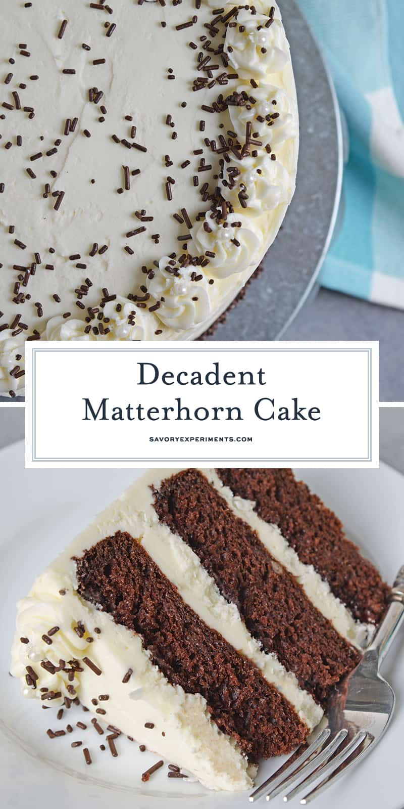 The Matterhorn Cake from Sweet Surrender is a chocolate layer cake using almond and vanilla with a rich cream cheese buttercream frosting. #matterhorncake #chocolatelayercake www.savoryexperiments.com