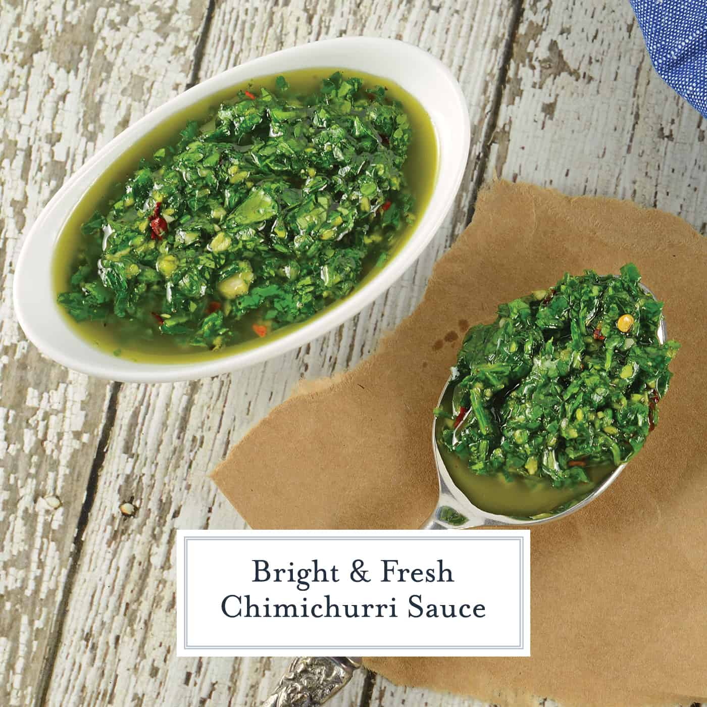 Authentic Chimichurri Sauce is easy to make and doubles as a marinade and sauce. Traditional chimichurri ingredients will flavor any dish! #chimichurrisauce www.savoryexperiments.com