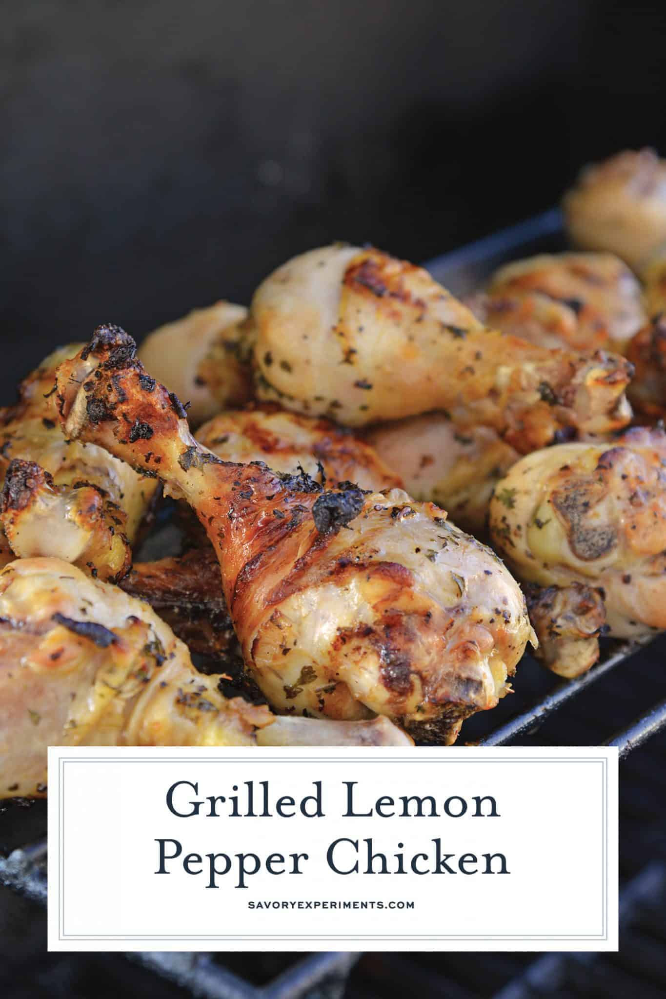 Grilled Lemon Pepper Chicken is made up of a simple marinade for foolproof chicken on the grill every time! This recipe is so simple and turns out the great! #lemonchicken #lemonpepperchicken www.savoryexperiments.com