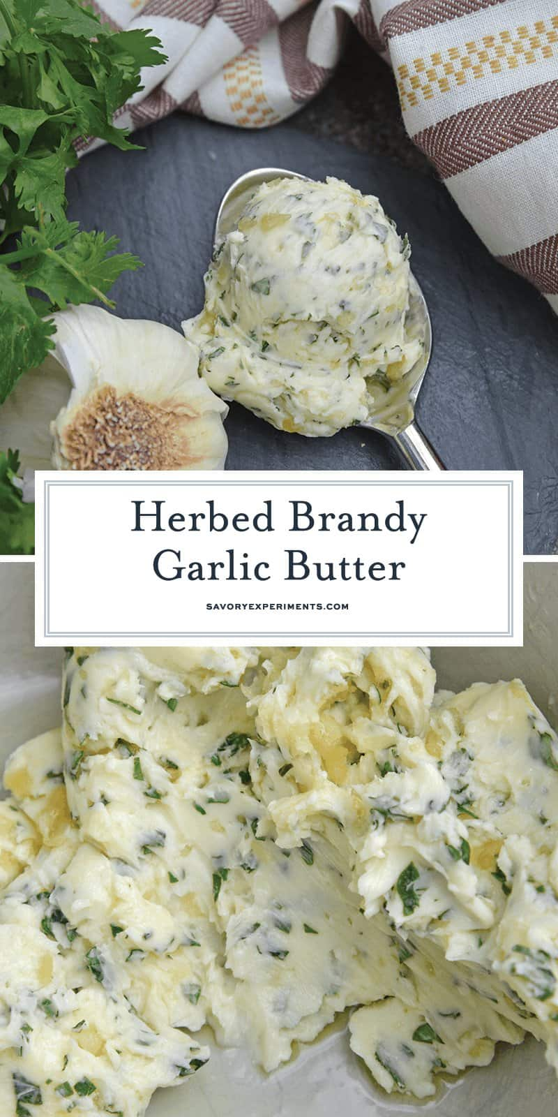 Brandy Garlic Butter is the best homemade garlic butter ever! Easy to make and SO yummy on garlic butter steak! #garlicbutter #howtomakegarlicbutter www.savoryexperiments.com