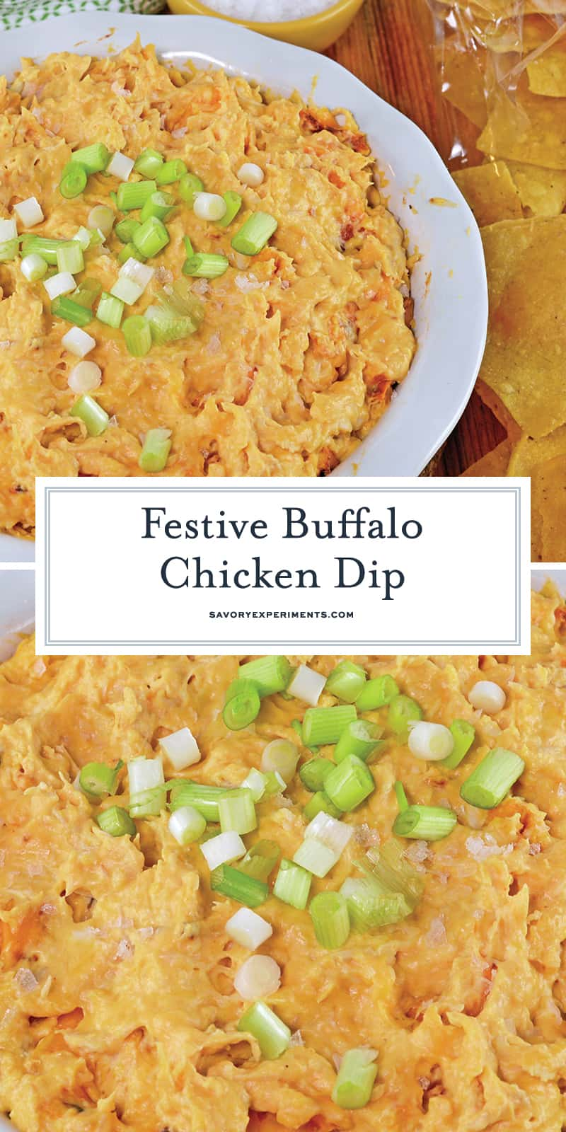 Buffalo Chicken Dip is a quick and easy appetizer that will work for any party! This an amazing buffalo chicken recipe that will only take 30 minutes to make! #buffalochickendiprecipe #buffalochickenrecipes www.savoryexperiments.com