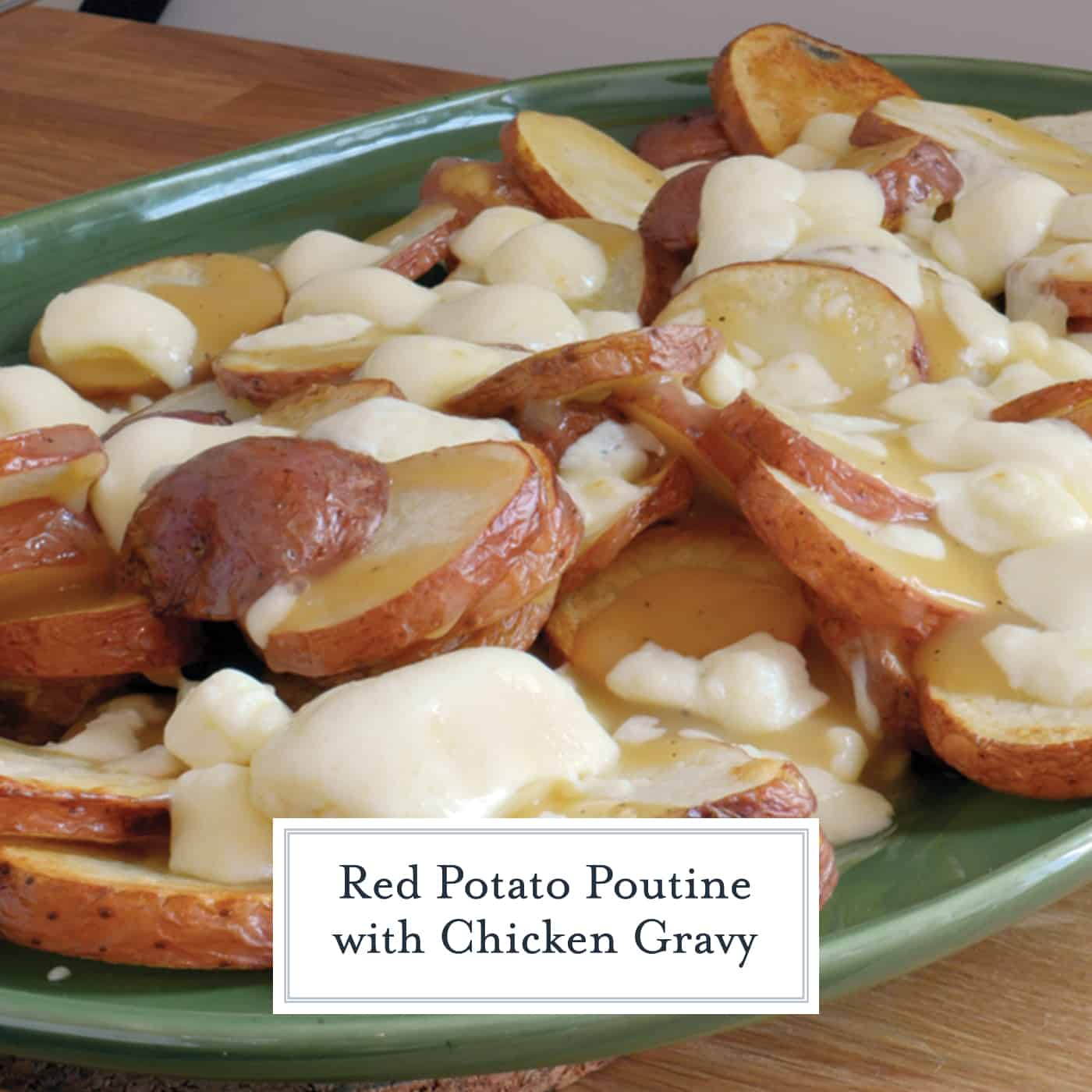 This Poutine Recipe is a delicious, classic Canadian dish made from French fries, cheese