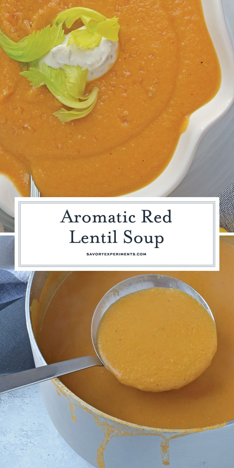 Red Lentil Soup is the best comfort food for a cold or rainy day. Packed full of vegetables and spices, this easy soup recipe is hearty enough for a meal. #lentilsouprecipes #redlentilrecipes www.savoryexperiments.com