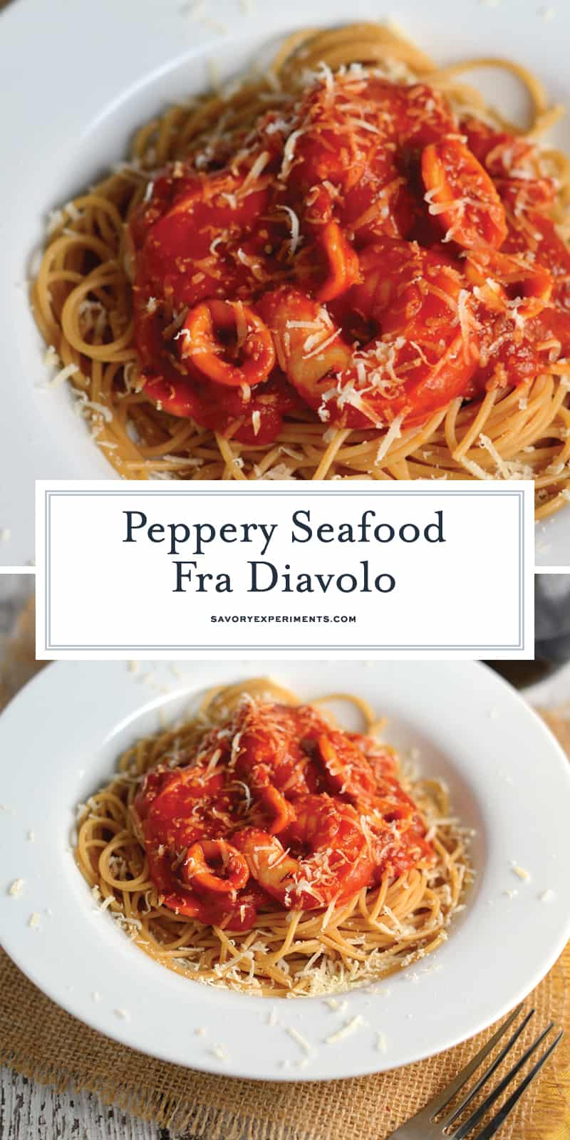 This Seafood Fra Diavolo Recipe is one of my favorite seafood pasta recipes ever! Fra Diavolo is a deliciously spicy marinara with fresh seafood! #fradiavolorecipe #shrimpfradiavolo www.savoryexperiments.com