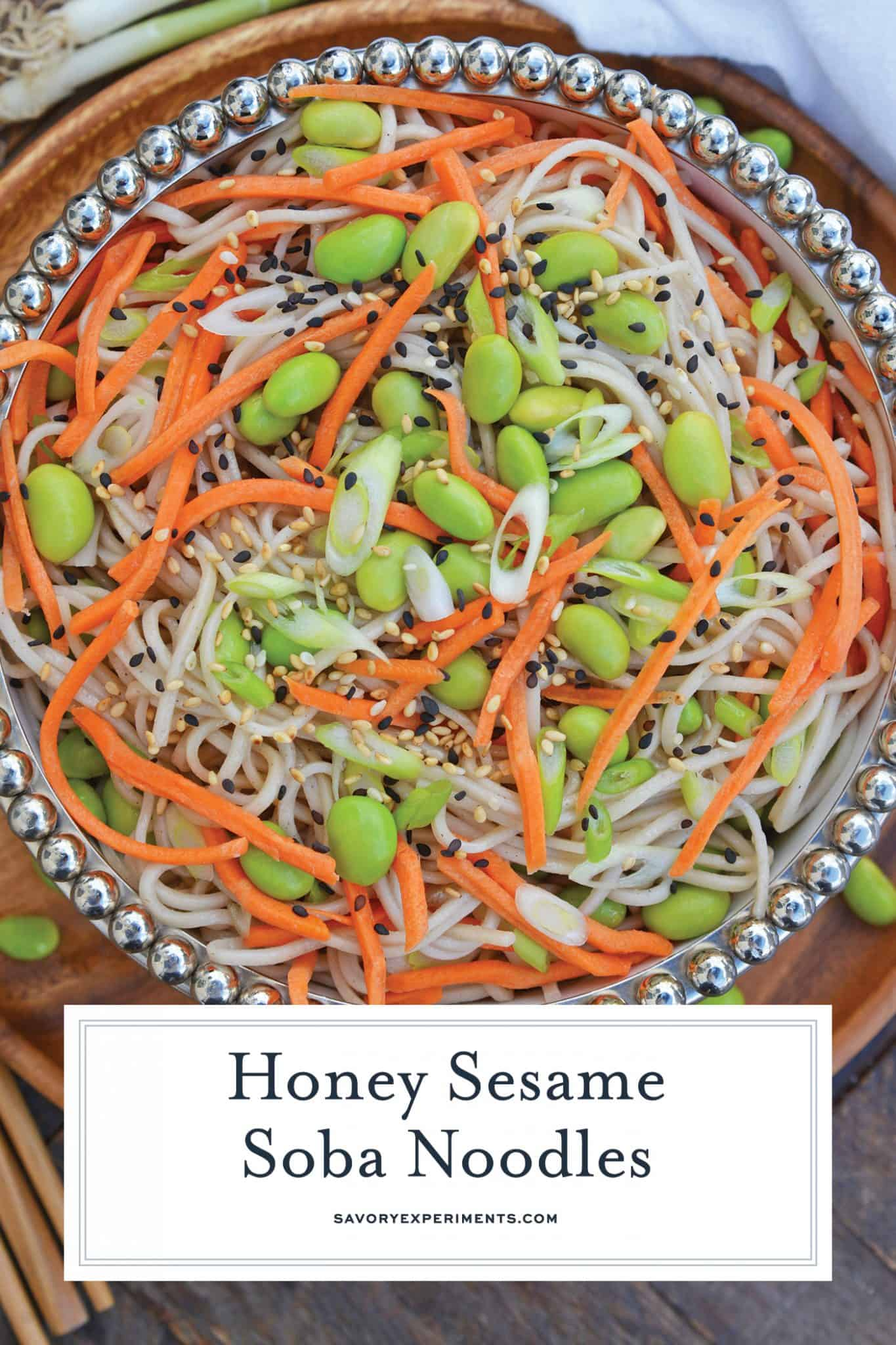 Sesame Soba Noodles are made from delicious buckwheat noodles tossed in a light Asian sauce, edamame, and carrots! This noodle salad is full of yummy flavors! #sobanoodlerecipe #whataresobanoodles? www.savoryexperiments.com