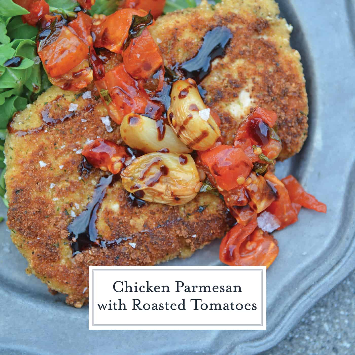 Chicken Parmesan with Roasted Tomatoes is an amazing way to make chicken parmesan because it comes with a savory roasted tomato sauce! #chickenparmesan #roastedtomatosauce www.savoryexperiments.com
