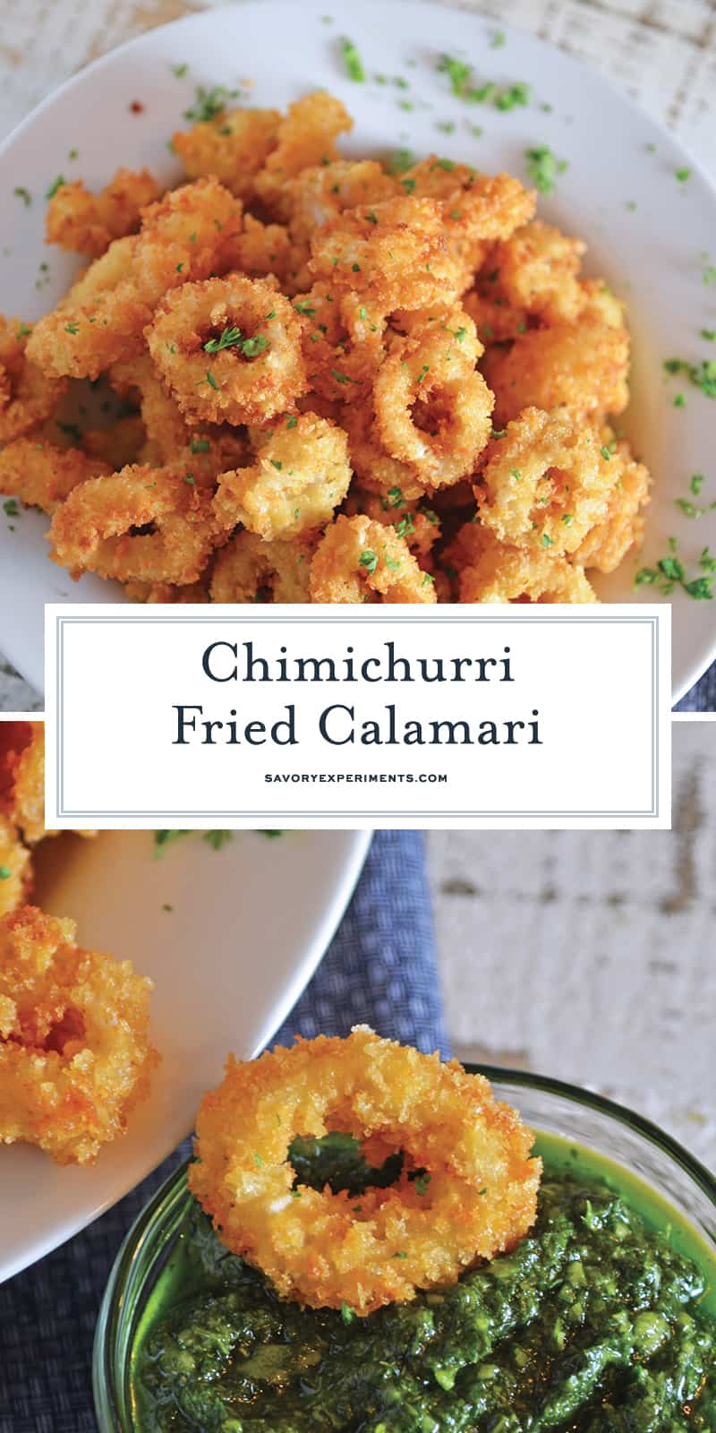 Chimichurri Fried Calamari is a quick and delicious appetizer recipe that can please any crowd! Served with fresh chimichurri sauce, it is a delicious twist. #friedcalamari #easycalamarirecipe www.savoryexperiments.com