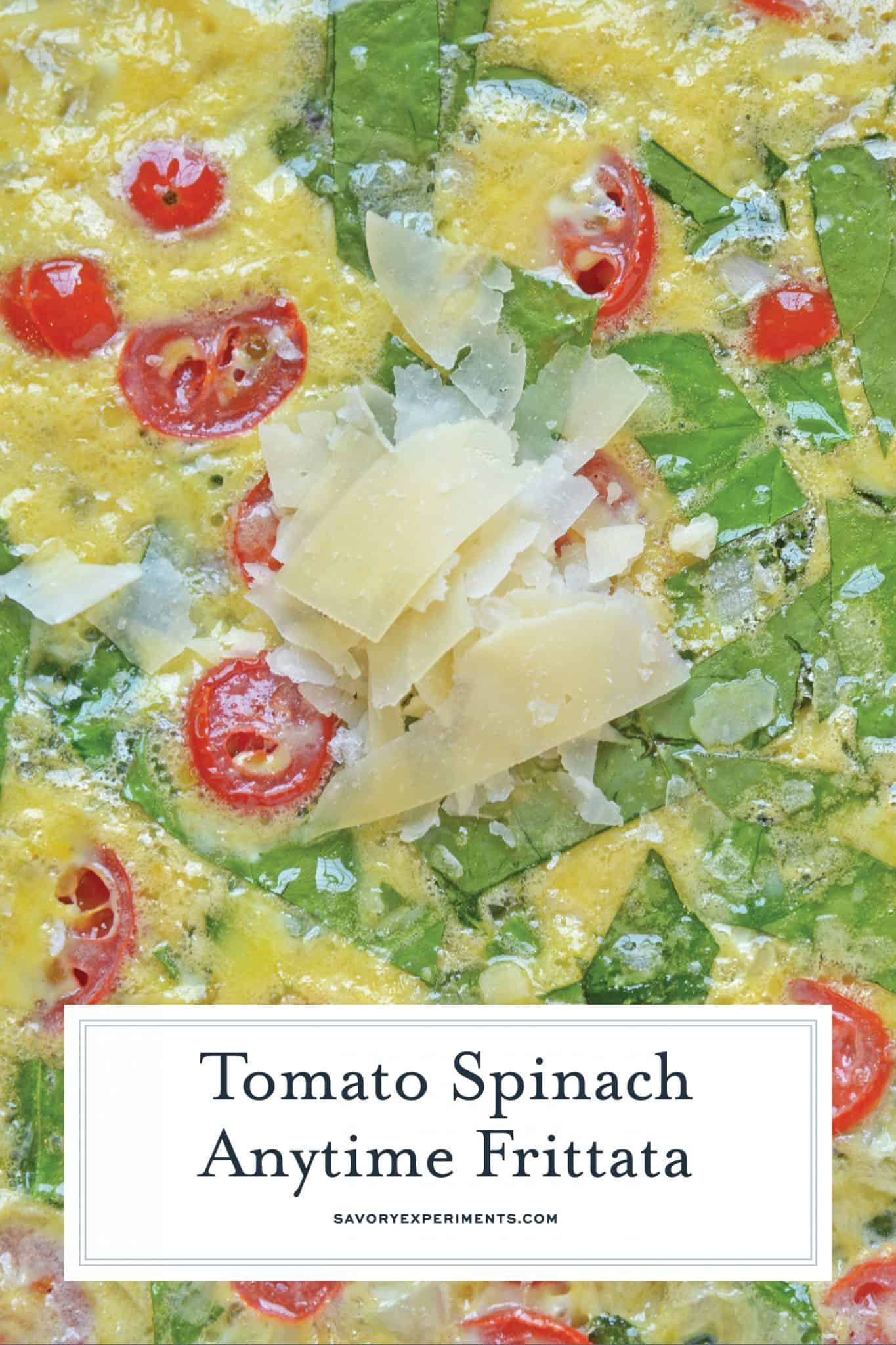 This Tomato Spinach Frittata recipe is excellent for breakfast or brunch, packed full of delicious flavors from tomatoes, spinach, shallots, and parmesan cheese! #spinachfrittata #breakfastfrittatarecipe www.savoryexperiments.com