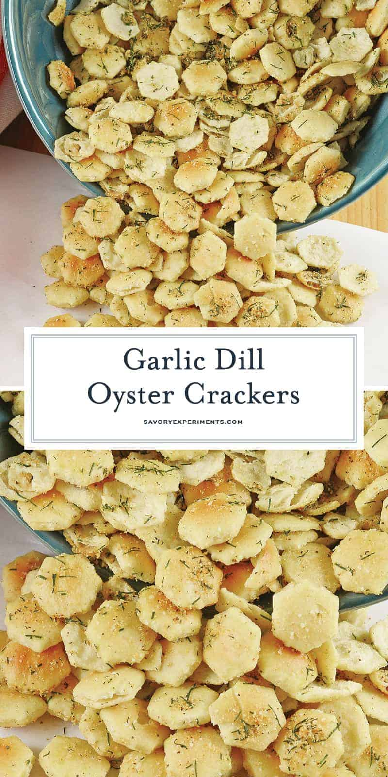 Collage of Garlic Dill Oyster Crackers for Pinterest