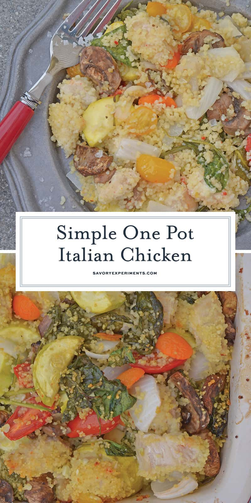 One Pot Italian Chicken is a favorite simple chicken recipe using only one dish and simple ingredients. Ready in just 45 minutes! #onepotmeals #simplechickenrecipes www.savoryexperiments.com
