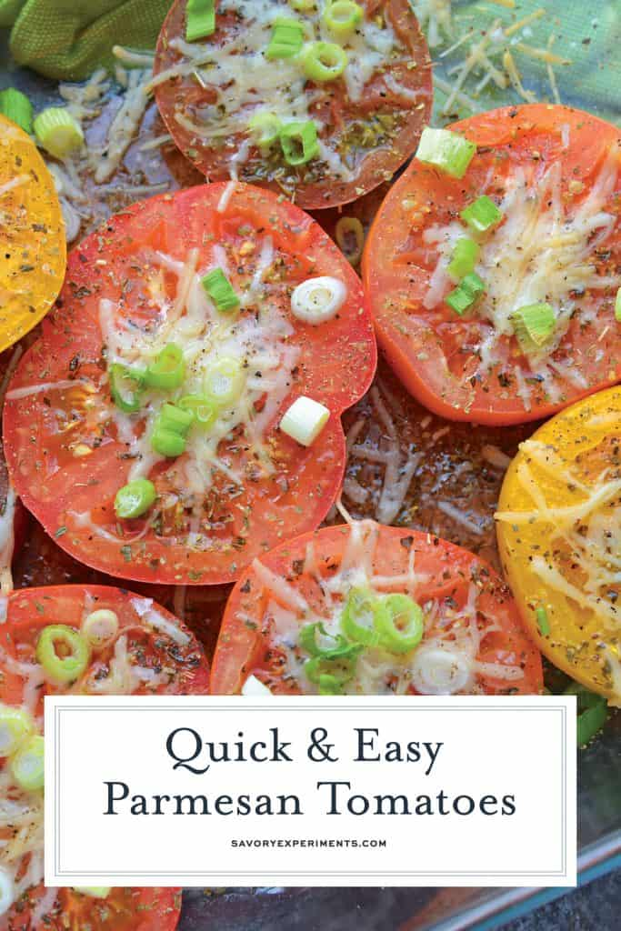 Parmesan Tomatoes are whole tomatoes, cut in half and baked with Parmesan cheese, Italian seasoning and garnished with lush scallions. An easy side dish recipe for any meal!  #tomatosidedishrecipes www.savoryexperiments.com
