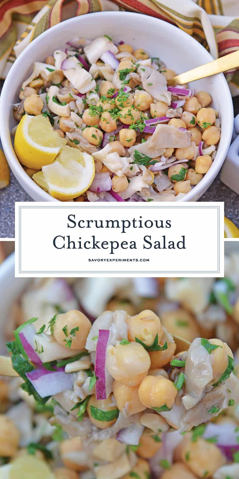 This Chickpea Salad is full of flavor from mushrooms, lemon and truffle oil. The perfect side dish for any meal and ready in only 20 minutes! #chickpeasalad #chickpearecipes www.savoryexperiments.com