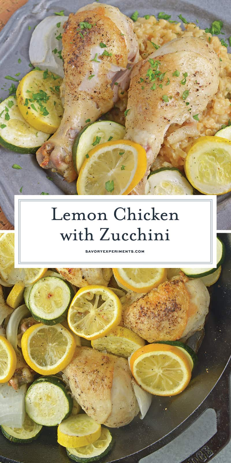 Lemon Chicken with Zucchini is a meal with classic, all-American flavors. Cast iron recipes are great since everything gets cooked in the same pan! #lemonchickenrecipe #castironrecipes www.savoryexperiments.com