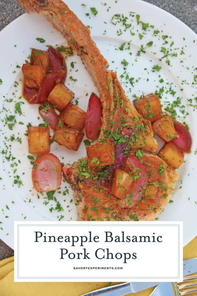 Pineapple Balsamic Pork Chops are a quick and easy meal that combine sweet balsamic vinegar and pineapple with garlic and onions for a well-balanced and easy meal! #porkchoprecipes #balsamicporkchops www.savoryexperiments.com