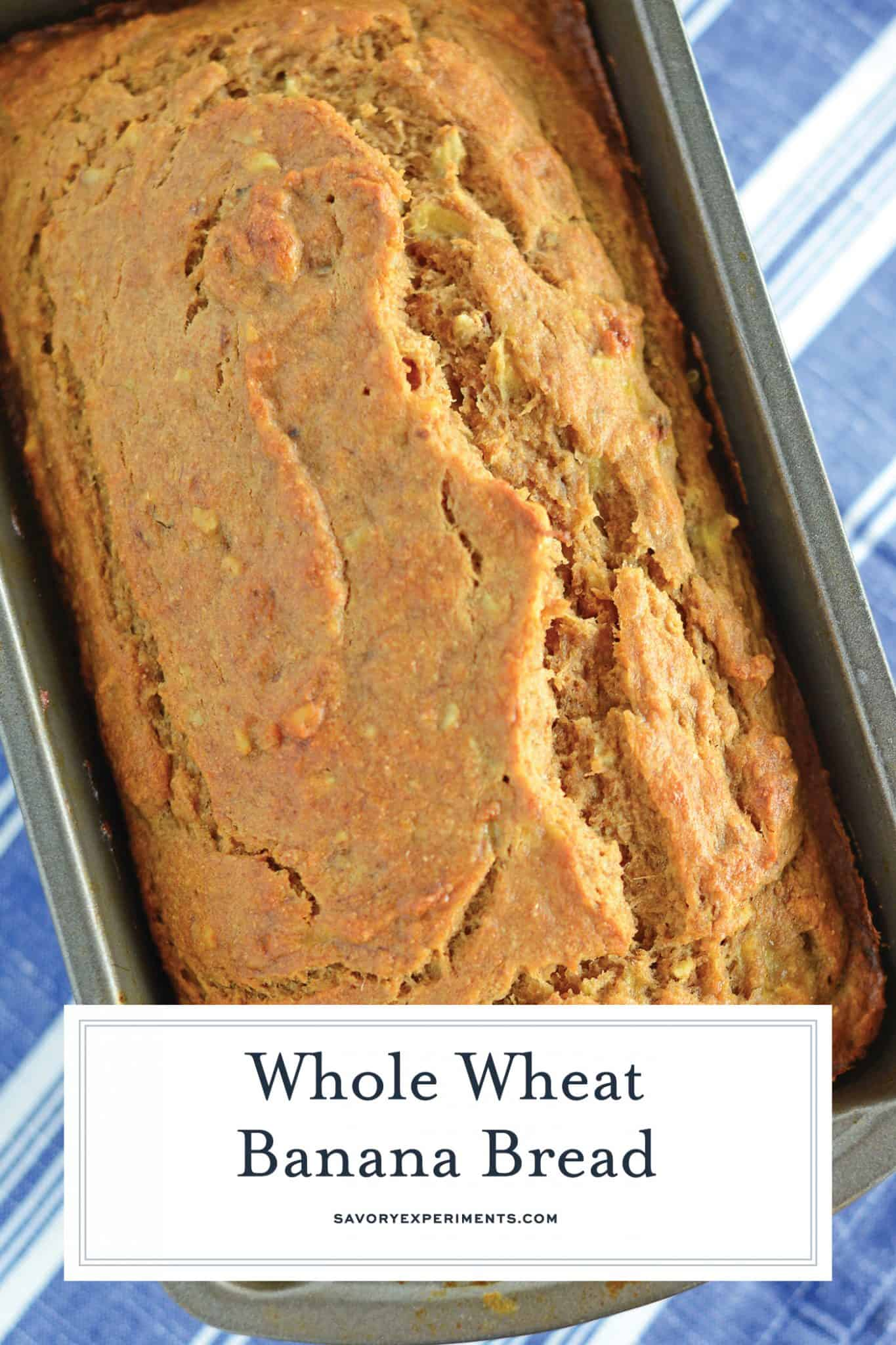 Whole Wheat Banana Bread is a healthier version of regular banana bread! Add pecans or walnuts for even more flavor! #wholewheatbananabread #bananabreadrecipe #bestbananabread www.savoryexperiments.com