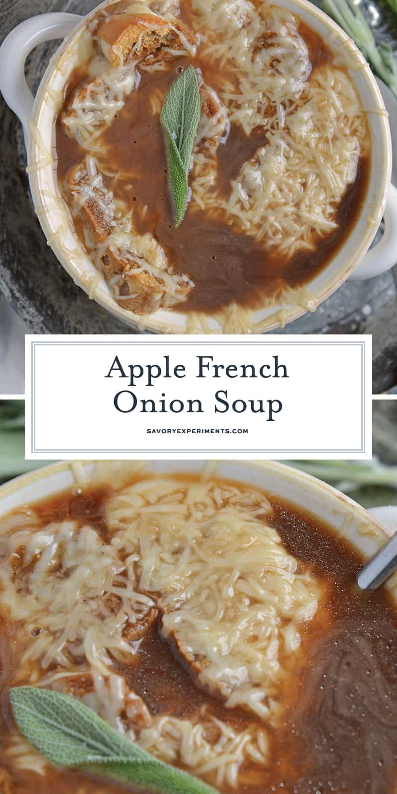 Apple French Onion Soup combines a robust French Onion Soup Recipe using sweet apples for flavor and texture. Top with crunchy garlic croutons and gooey cheese. #frenchonionsoup #fallsoup www.savoryexperiments.com