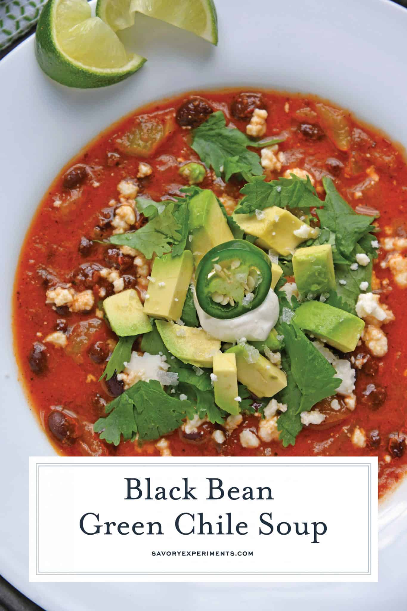 Black bean green chile soup is a tomato based soup with smoky chipotle peppers and robust flavors. Top with avocado, cilantro and queso fresco! #easysoups #souprecipes www.savoryexperiments.com