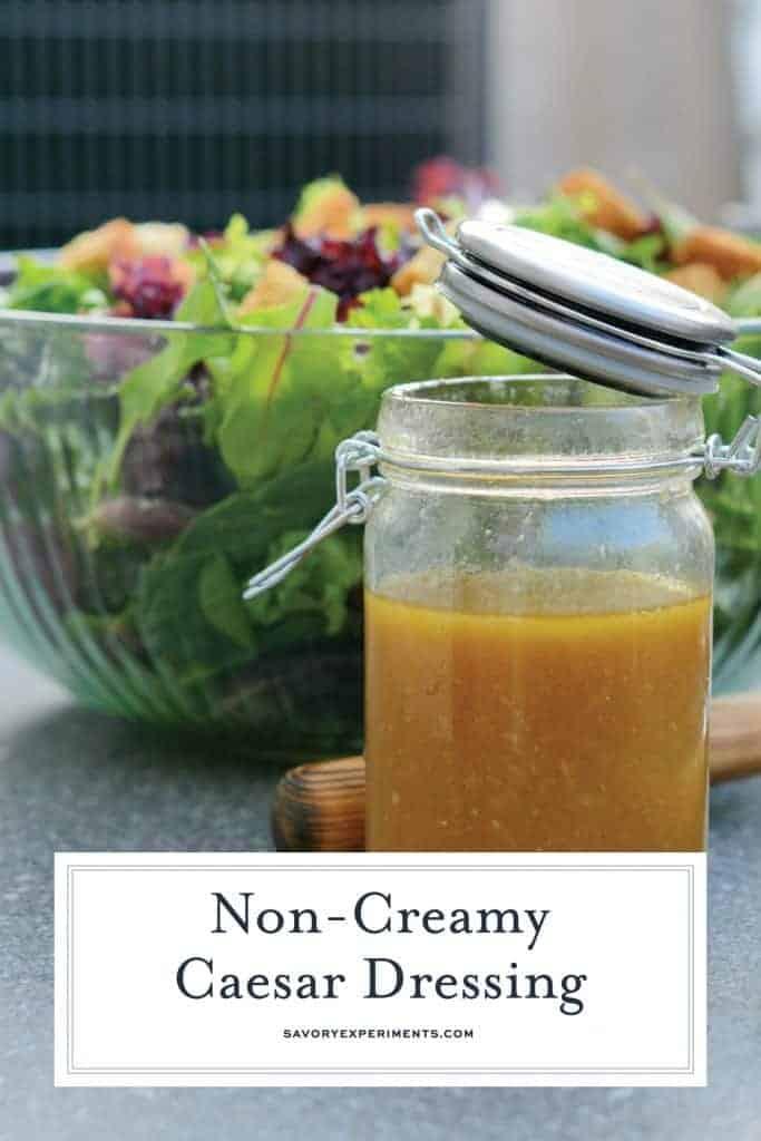 Non-Creamy Caesar Salad Dressing