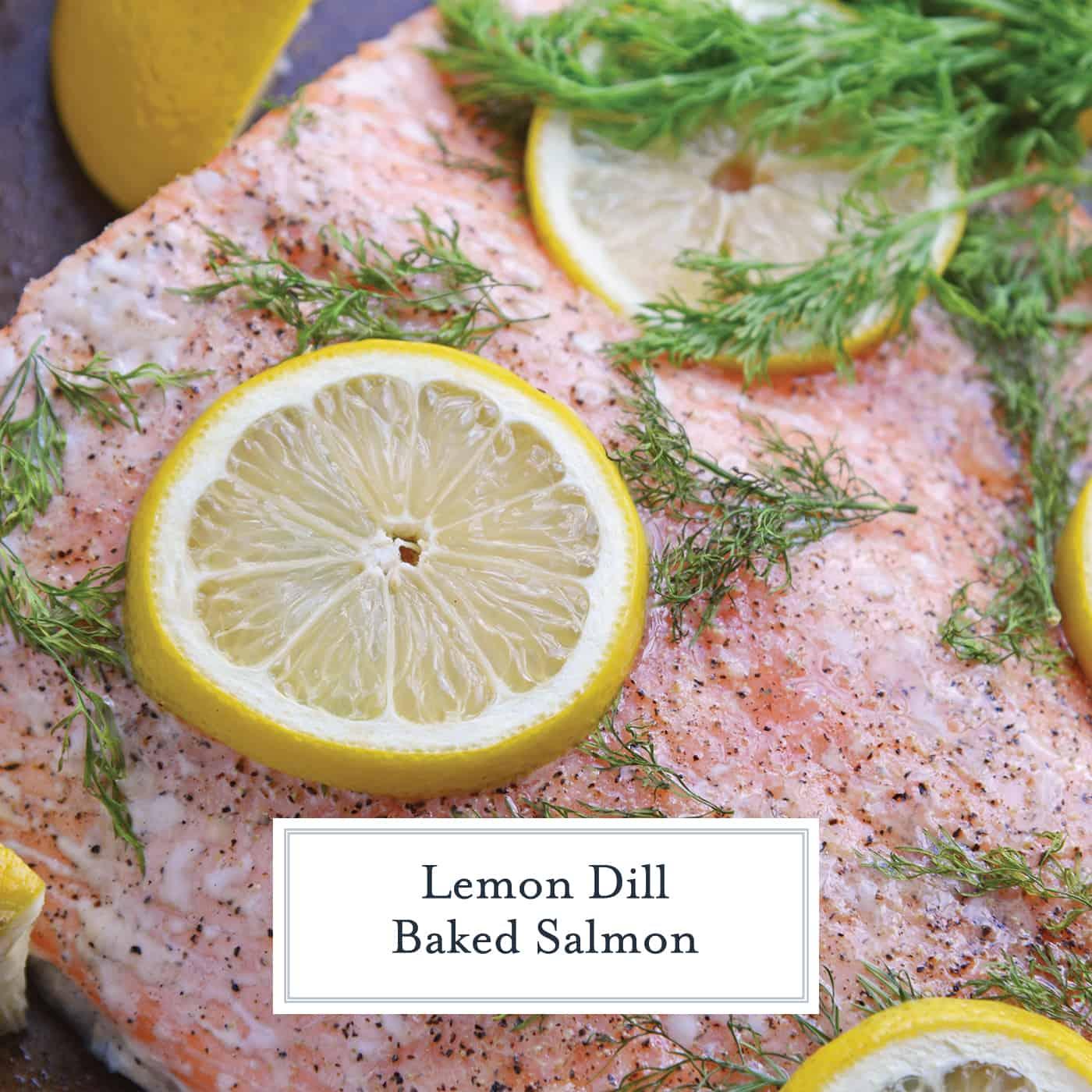 Lemon Dill Baked Salmon