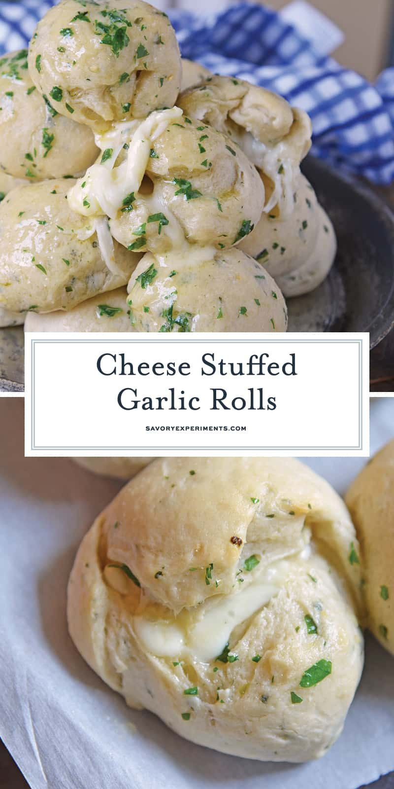 These Cheese Stuffed Garlic Rolls are delicious garlic and parsley rolls stuffed with gooey mozzarella cheese. Eat them plain or with a side of marinara. #cheesestuffedgarlicrolls #garlicrolls #mozzarella www.savoryexperiments.com