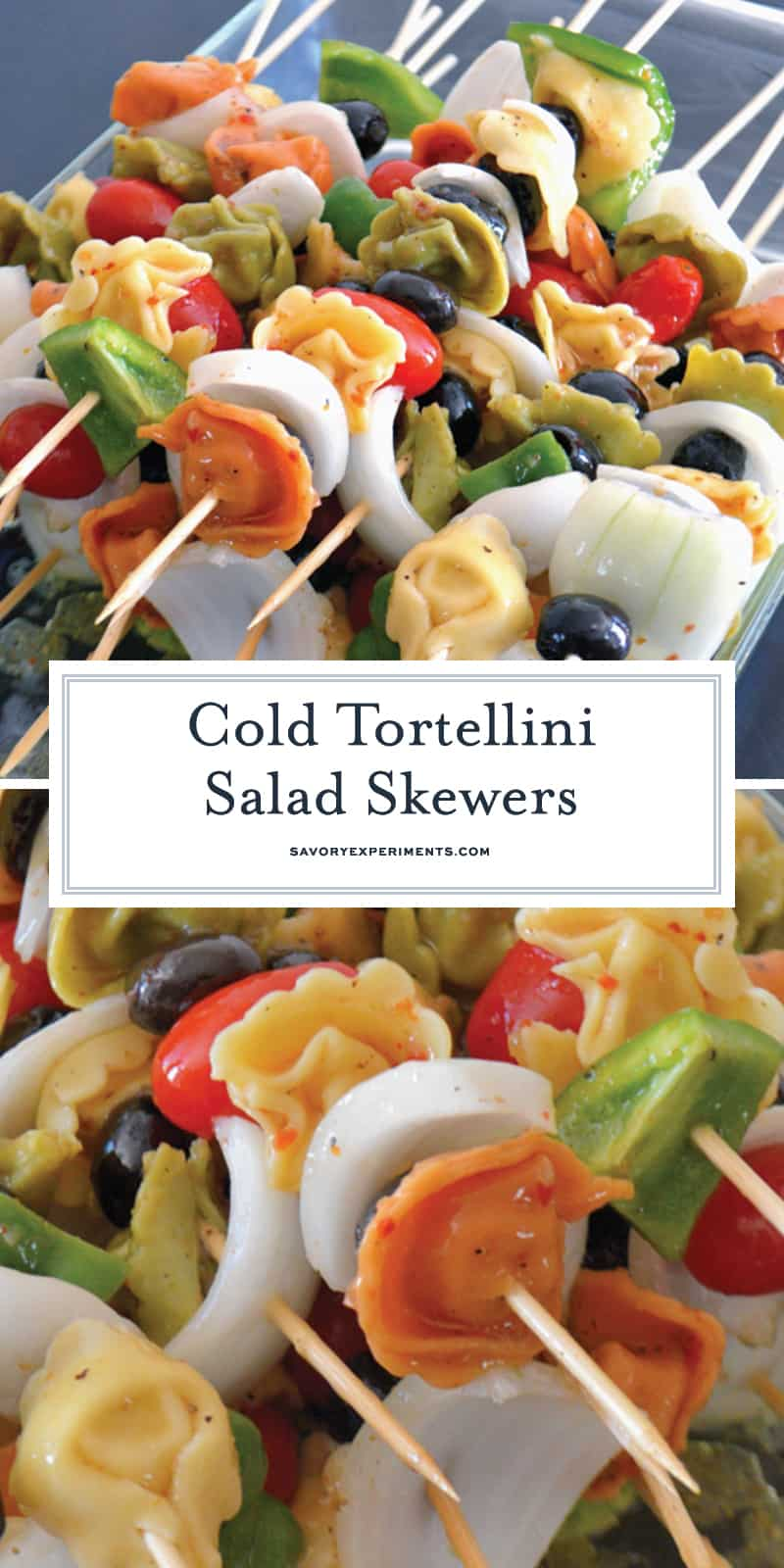 Cold Tortellini Salad Kabobs are a mouth-watering pasta salad served simply, on a stick. They are the perfect snack to serve at a bbq or get together.