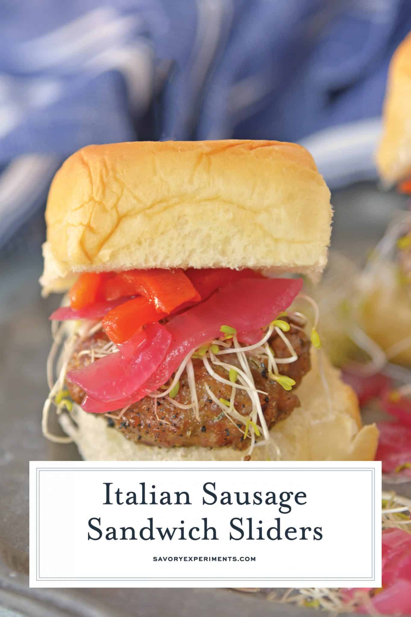 These Italian Sausage Sandwich Sliders are easy to prepare and even easier to eat. Featuring pork sausage and Hawaiian rolls,they are sure to impress.#italiansausagesandwichsliders #hawaiianrollsliders www.savoryexperiments.com