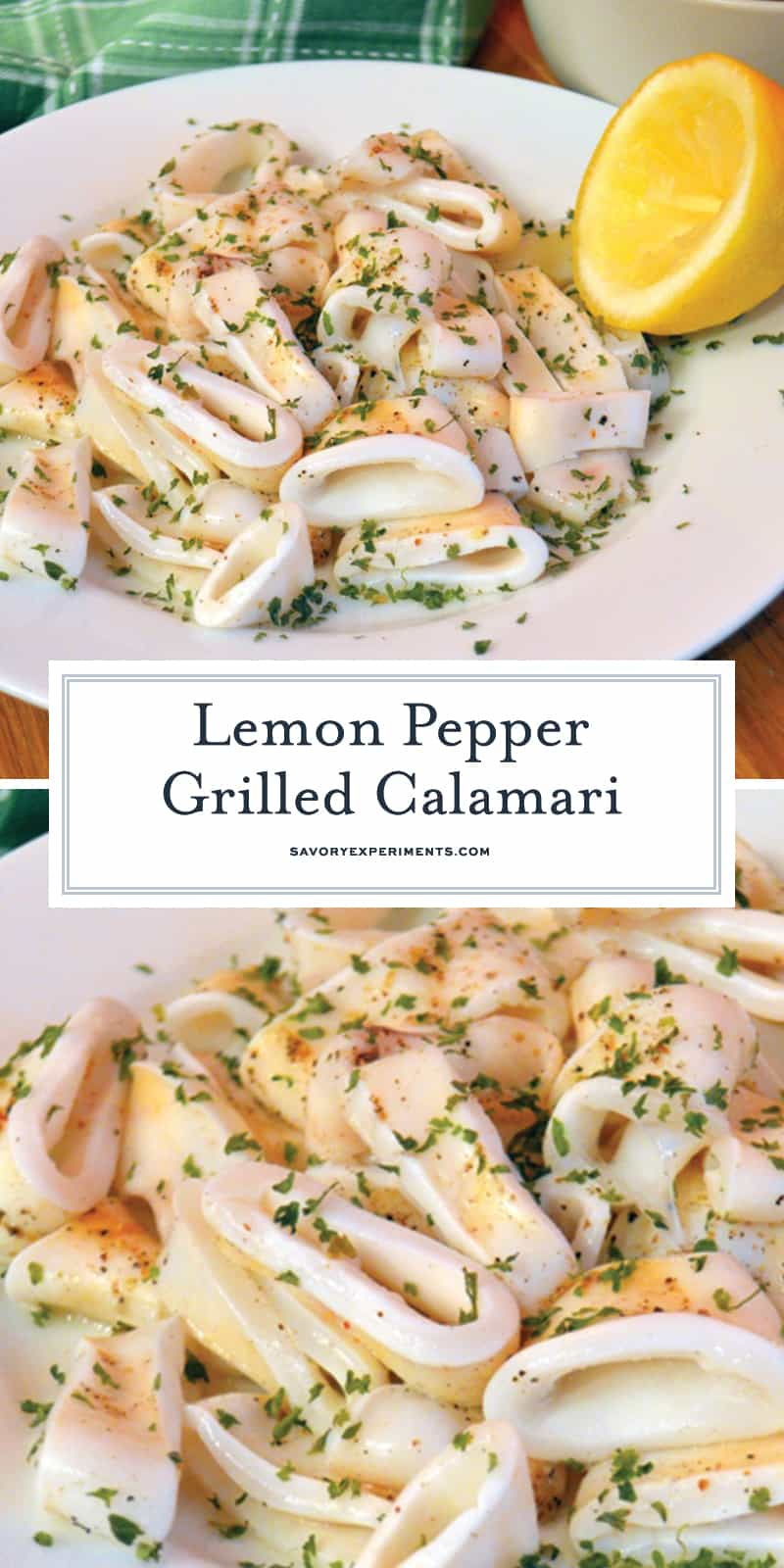 Lemon Pepper Grilled Calamari brings the flavors of the sea right to your dinner table. You won't be disappointed by this mouth-watering recipe. #grilledcalamari #calamari www.savoryexperiments.com