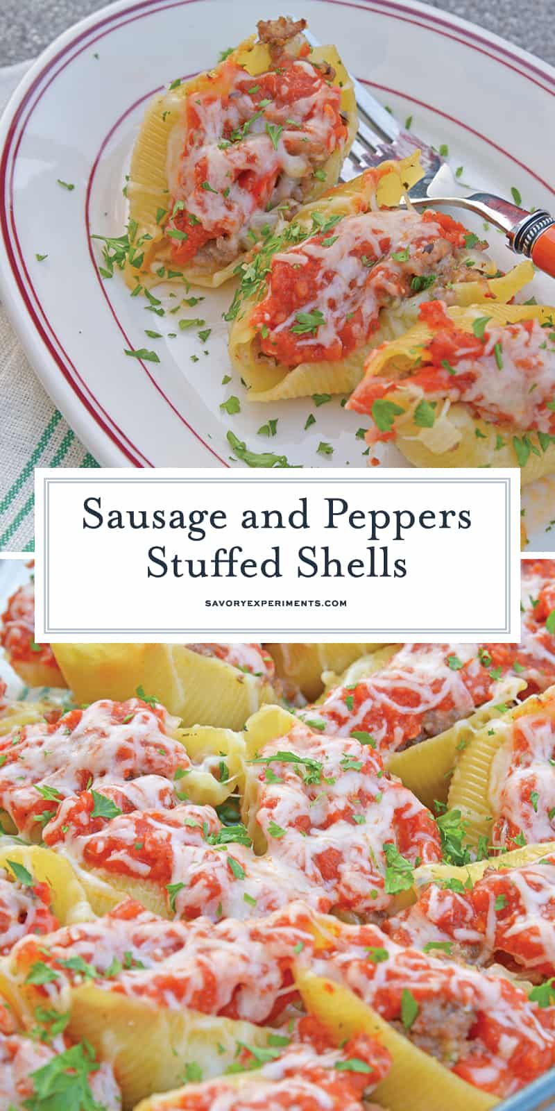 These Sausage and Peppers Stuffed Shells are a mashup of two fan favorites and are a fun way to spice up any weekday meal. They are guaranteed to wow! #sausageandpeppersstuffedshells #sausageandpeppers #stuffedshells www.savoryexperiments.com